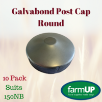 10x GALVABOND POST CAP ROUND suits 150NB PIPE 165mm Tube End Fence Flat Top New