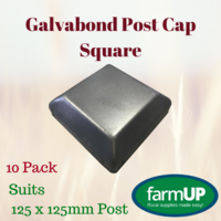 10x Galvabond Fence Post Cap Square Tube End Steel suits 125mm x 125mm